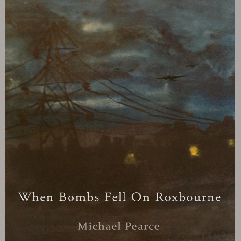 Book cover of 'when bombs fell on roxbourne'